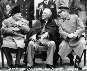 I tre grandi della Conferenza di Yalta: Stalin confidò ai colleghi statisti che Hitler era fuggito in Sud America, molto probabilmente in Argentina