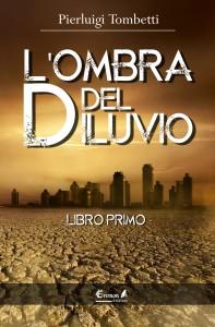 L'OMBRA DEL DILUVIO (Libro Primo)
